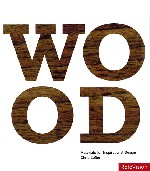 Wood: Materials for Inspiration Design